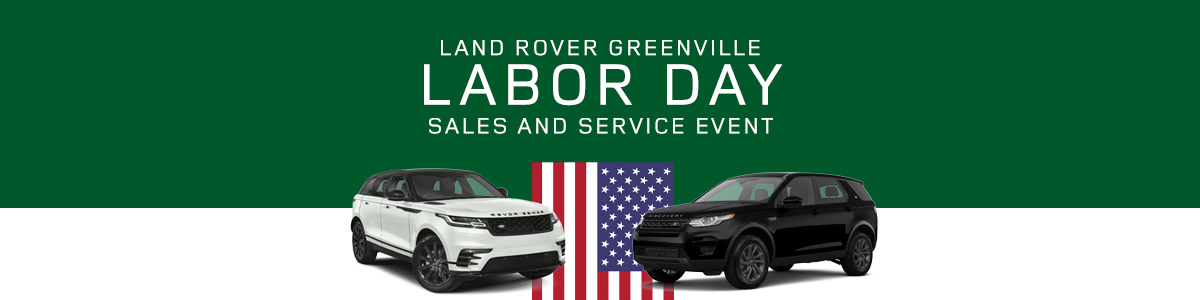 Labor Day 2019 Sales Event at Land Rover Greenville SC