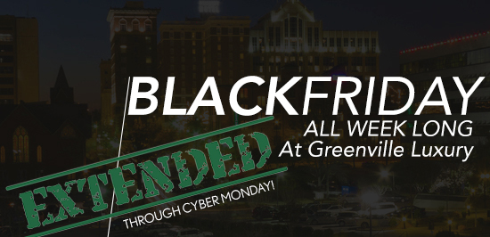 Greenville Luxury Cyber Monday Specials