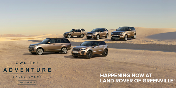 Own the Adventure Sales Event at Land Rover of Greenville!